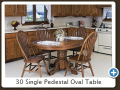 30 Single Pedestal Oval Table
